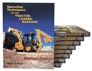 Operating Techniques For The Tractor-Loader-Backhoe - Book